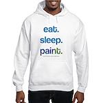 eat. sleep. paint. Hoodie