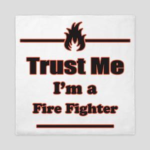 Trust Me Im a Fire Fighter Queen Duvet