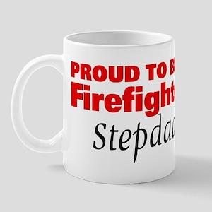 Proud Stepdad: Firefighter Mug