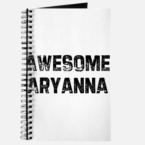 Awesome Aryanna Journal