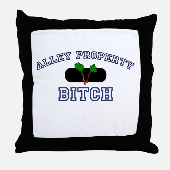 Alley Property Bitch Throw Pillow