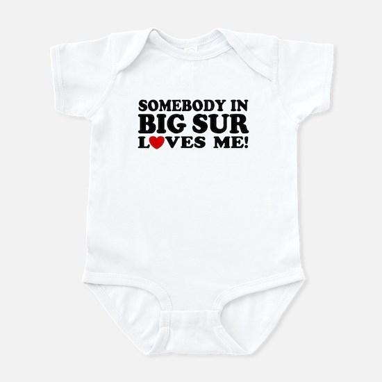 Somebody In Big Sur Loves Me Infant Bodysuit