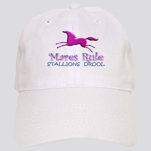 Mares Rule, Stallions Drool Cap