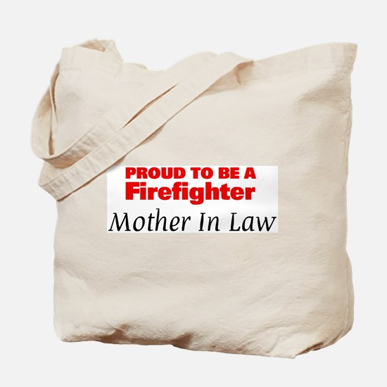 Proud Mother In Law: Firefigh Tote Bag