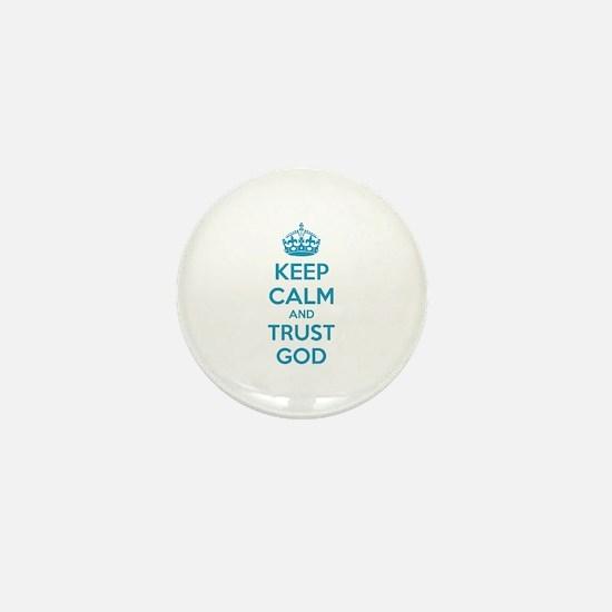 Keep calm and trust god Mini Button