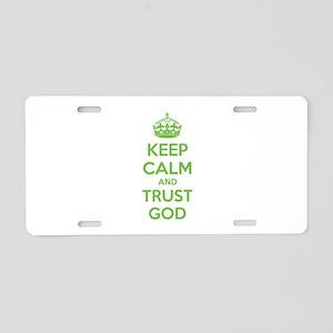 Keep calm and trust god Aluminum License Plate