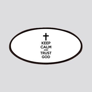 Keep calm and trust god Patches