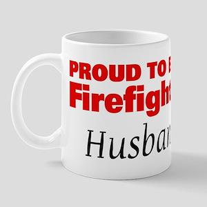 Proud Husband: Firefighter Mug