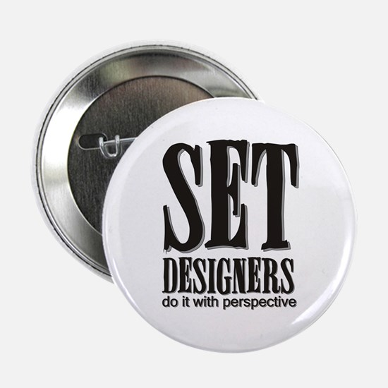Set Designers do it with Pers Button