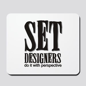 Set Designers do it with Pers Mousepad