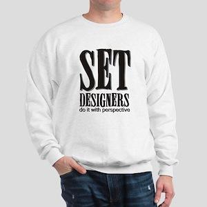 Set Designers do it with Pers Sweatshirt