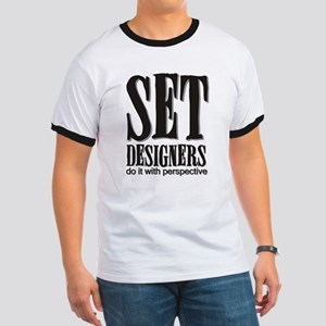 Set Designers do it with Pers Ringer T