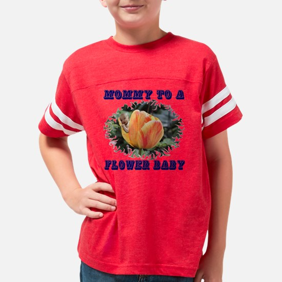 Mommy to a tulip flower baby  Youth Football Shirt
