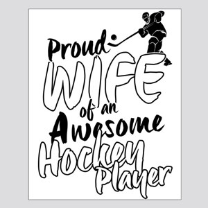 Proud Wife of An Awesome Hockey Player Posters