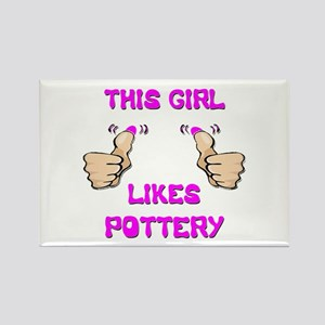 This Girl Likes Pottery Rectangle Magnet