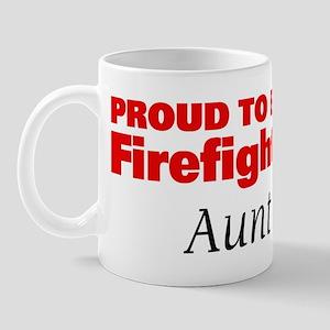 Proud Aunt: Firefighter Mug