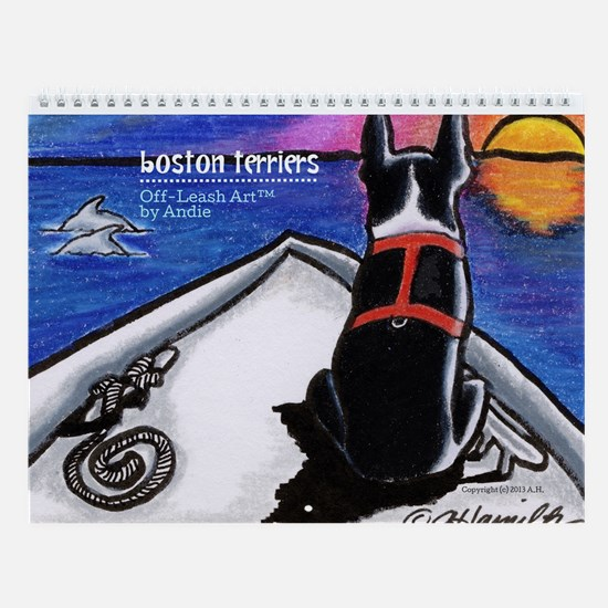 Boston Terriers Off-Leash Art Wall Calendar