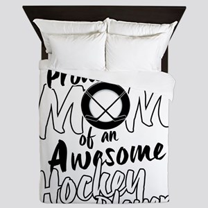 Proud Mom of An Awesome Hockey Player Queen Duvet