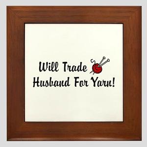 Will Trade Husband For Yarn Framed Tile