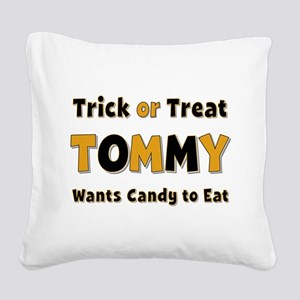 Tommy Trick or Treat Square Canvas Pillow