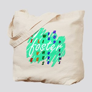 foster.... Tote Bag