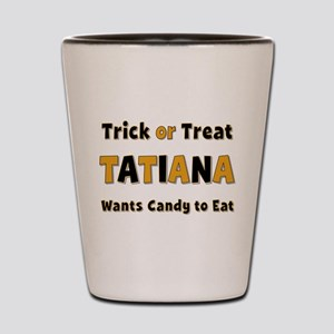 Tatiana Trick or Treat Shot Glass