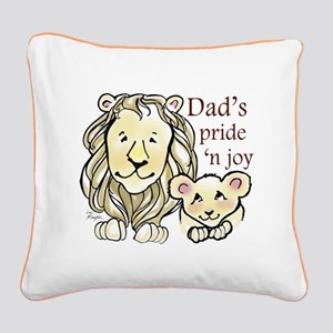 Dads Pride n Joy Square Canvas Pillow