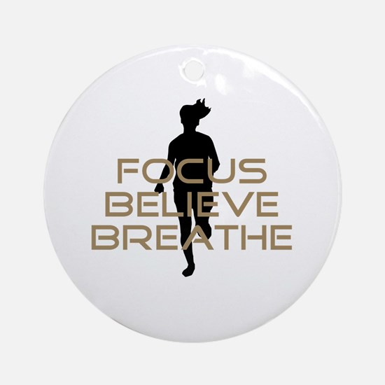 Tan Focus Believe Breathe Ornament (Round)