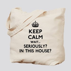 Keep Calm In This House Tote Bag