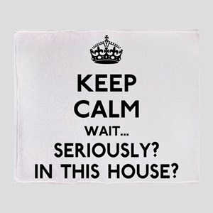 Keep Calm In This House Throw Blanket