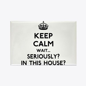 Keep Calm In This House Rectangle Magnet