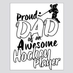 Proud Dad of An Awesome Hockey Player Posters