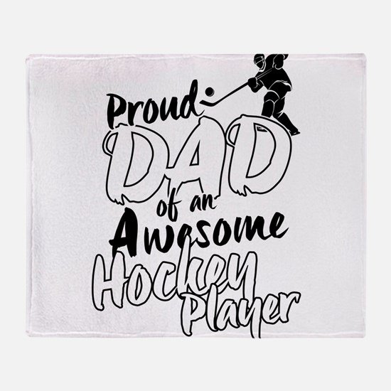 Proud Dad of An Awesome Hockey Player Throw Blanke