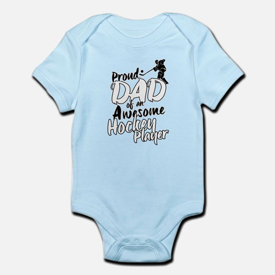 Proud Dad of An Awesome Hockey Player Body Suit