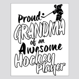 Proud Grandma of An Awesome Hockey Player Posters