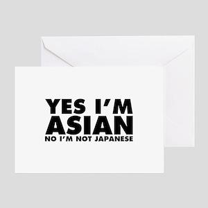 Yes I'm Asian No I'm Not Japanese Greeting Card