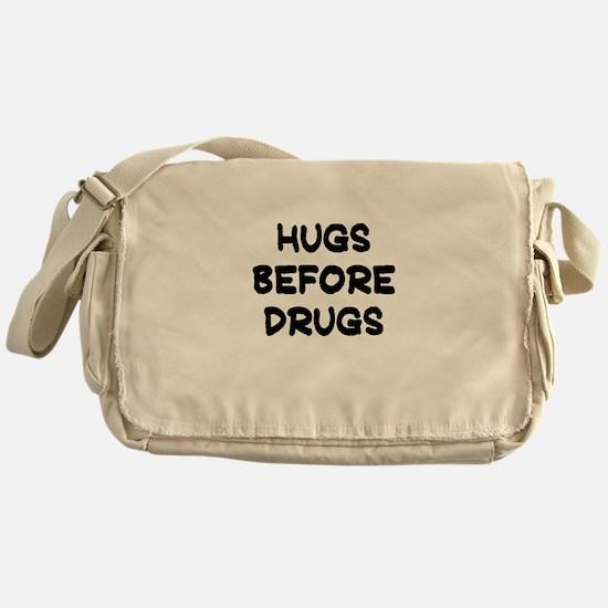 HUGS BEFORE DRUGS Messenger Bag