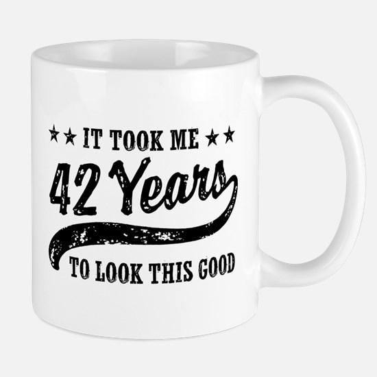 Funny 42nd Birthday Mug