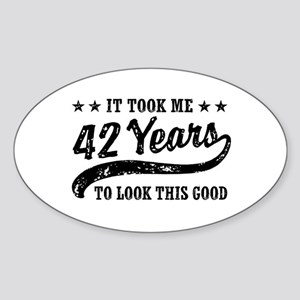Funny 42nd Birthday Sticker (Oval)
