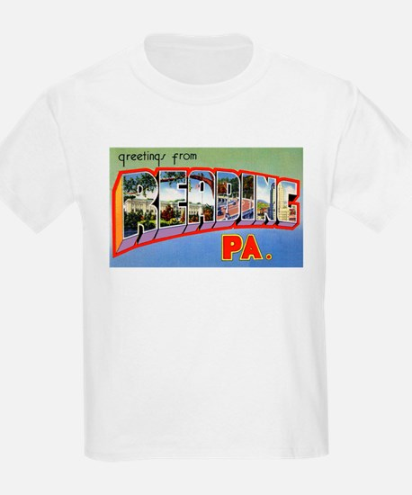 Reading Pennsylvania Greetings (Front) Kids T-Shir