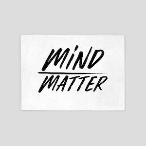 Mind Over Matter Motivational Sayin 5'x7'Area Rug