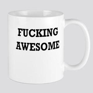 Fucking Awesome Mug