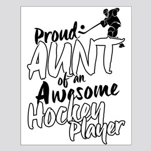 Proud Aunt of An Awesome Hockey Player Posters