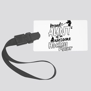 Proud Aunt of An Awesome Hockey Player Luggage Tag