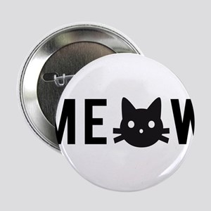 """Meow, with black cat face, text design 2.25"""" Butto"""