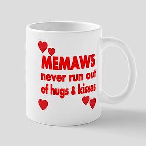 MEMAWS NEVER RUN OUT OF HUGS KISSES Mug