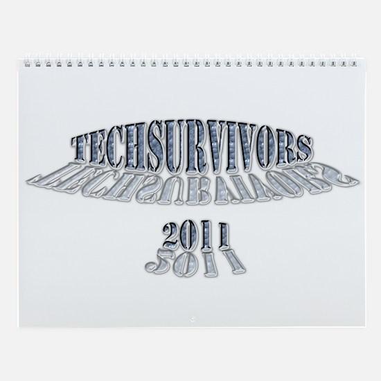 Techsurvivors 2011 Wall Calendar