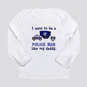 I WANT TO BE A POLICEMAN 2 Long Sleeve T-Shirt