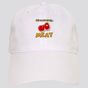 Funny Ask Me About My Meat Steak Butcher Humor Cap