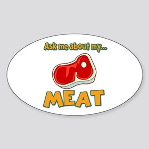 Funny Ask Me About My Meat Steak Butcher Humor Sti